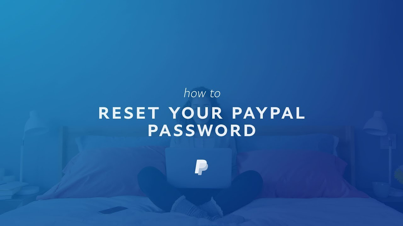 Reset My PayPal Password and Security Questions